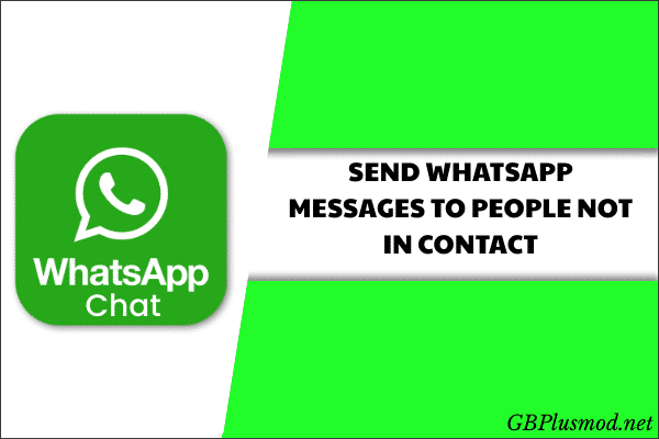 send whatsapp messages to people not in contacta