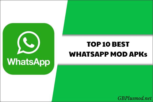 top 10 whatsapp mod apks
