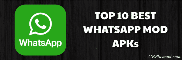 top whatsapp mod apks