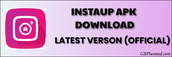 InstaUp-Apk-Download