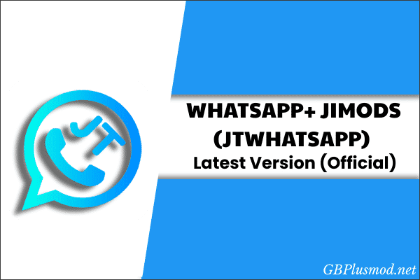 JTWhatsApp Apk Latest Download 2021