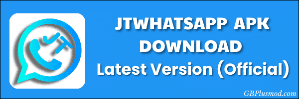 JTWhatsApp-Apk-Latest-Download