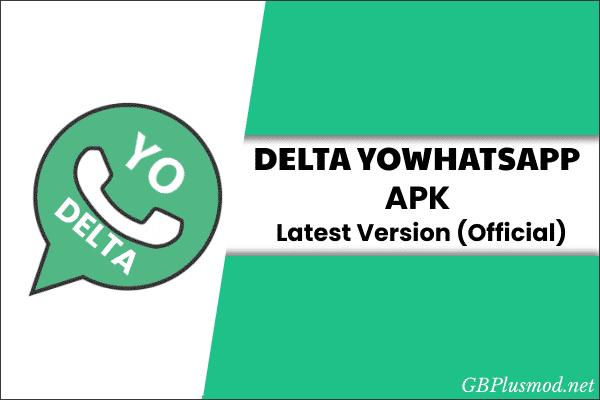 delta YoWhatsApp Apk Download